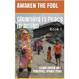 Clowning is Peac in Action - Book 1